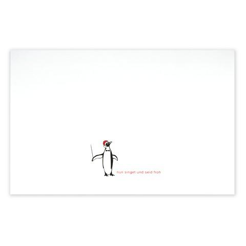Weihnachtskarte Christmas Pinguin 'nun singet und seid froh'